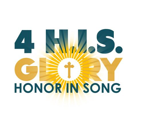 4 H.I.S.Glory (Honor In Song)